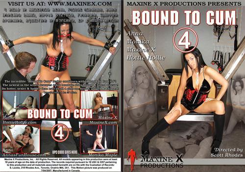 Bound To Cum 4 (2007)