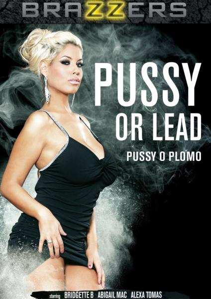 Pussy or Lead (2017)